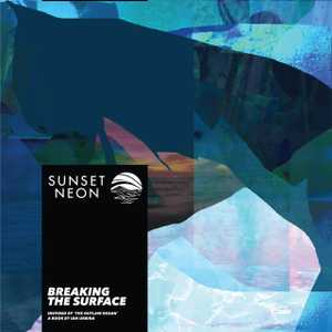 Breaking the Surface by Sunset Neon