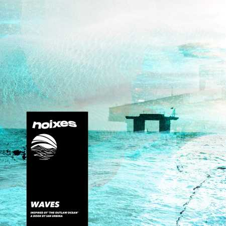 Waves by NOIXES