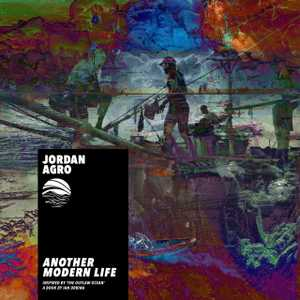 Another Modern Life by Jordan Agro