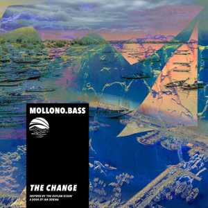 The Change by Mollono.Bass