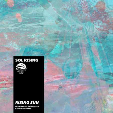 Rising Sun by Sol Rising