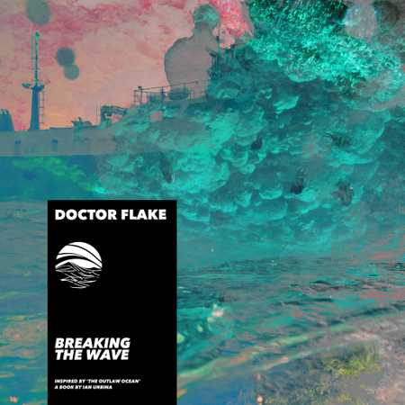Breaking the Wave by Doctor Flake