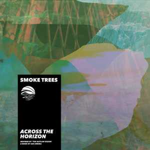 Across the Horizon by Smoke Trees