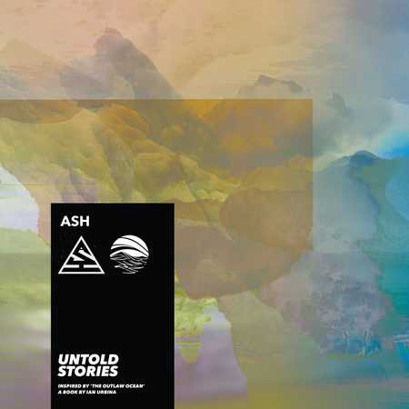 Untold Stories by Ash