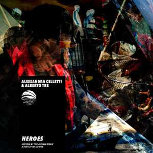 Heroes by Alessandra Celletti and Alberto Tre