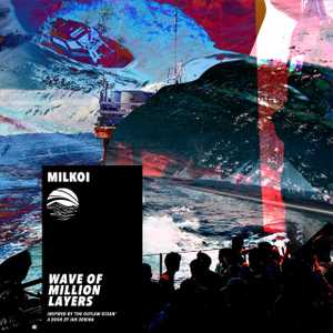 Wave of Million Layers by Milkoi