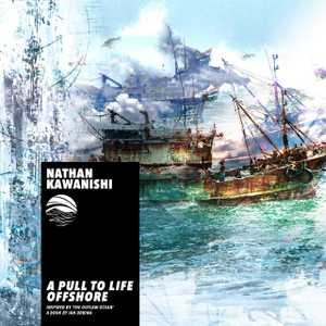 A Pull to Life Offshore by Nathan Kawanishi