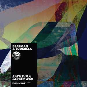Battle in a Larger War by Beatman and Ludmilla