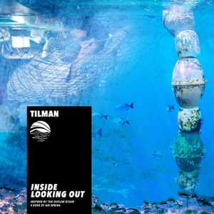 Inside Looking Out by Tilman